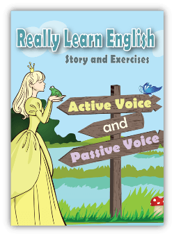 Active and Passive Voice, Story and Exercises