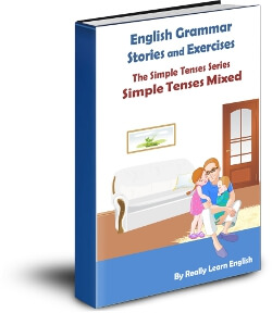Simple Tenses Mixed Stories and Exercises