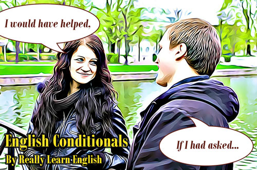English Conditionals First Conditional Second Conditional