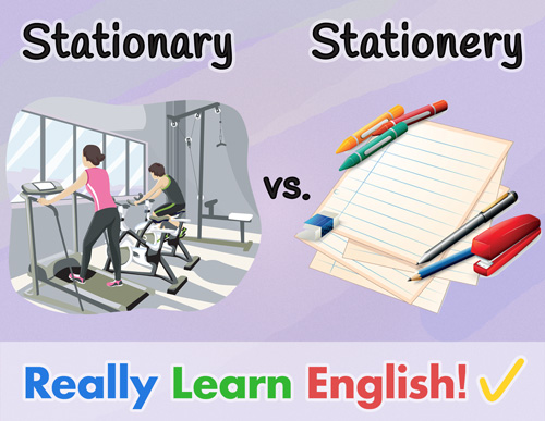 stationary vs stationery what is the difference with