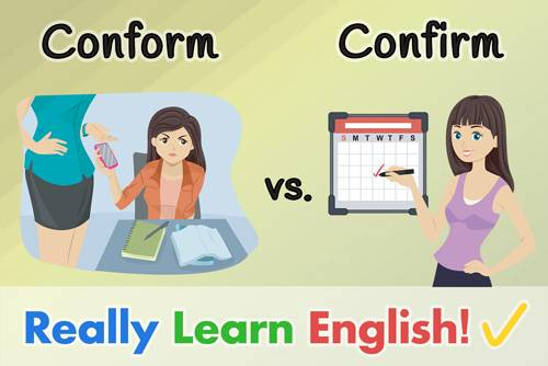 Conform vs  Confirm - What Is the Difference? (with