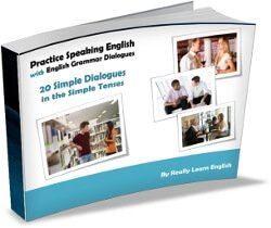 Practice Speaking English with English Grammar Dialogues