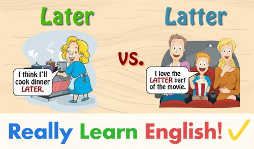 Later vs. Latter