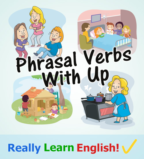 """Phrasal Verbs with """"Up"""" infographic"""
